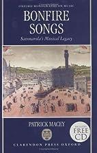 Bonfire Songs: Savonarola's Musical Legacy…