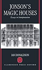 Jonson's magic houses : essays in…