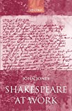 Jones, John: Shakespeare at Work