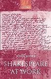Jones, John: Shakespeare at Work