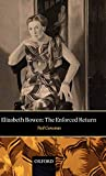 Corcoran, Neil: Elizabeth Bowen: The Enforced Return