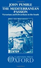 The Mediterranean Passion: Victorians and…