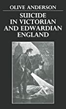 Suicide in Victorian and Edwardian England…