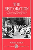 Hutton, Ronald: The Restoration: A Political and Religious History of England and Wales 1658-1667