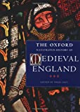 Saul, Nigel: The Oxford Illustrated History of Medieval England