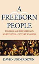 A Freeborn People: Politics and the Nation…