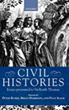 Civil Histories: Essays Presented to Sir…