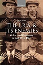 The I.R.A. and Its Enemies: Violence and…