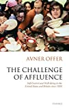 Offer, Avner: The Challenge of Affluence: Self-Control And Well-Being in the United States And Britain Since 1950