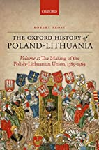 The Oxford History of Poland-Lithuania:…