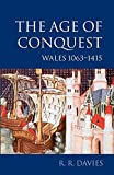 Davies, R. R.: The Age of Conquest: Wales 1063-1415