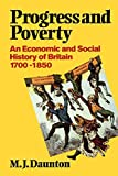 Daunton, M. J.: Progress and Poverty: An Economic and Social History of Britain, 1700-1850