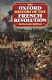 Doyle, William: The Oxford History of the French Revolution