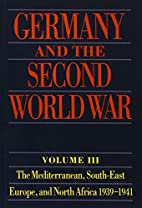 Germany and the Second World War: Volume…