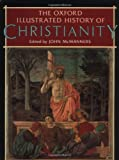 McManners, John: The Oxford Illustrated History of Christianity