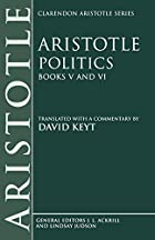 Politics, books 5-6 by Aristotle