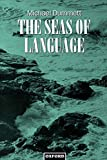 Michael Dummett: The Seas of Language