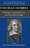 Hobbes, Thomas: Writings on Common Law and Hereditary Right (Clarendon Edition of the Works of Thomas Hobbes)
