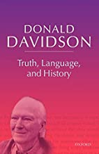 Truth, language and history by Donald…