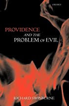 Providence and the Problem of Evil by…
