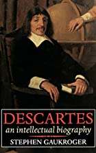 Descartes: An Intellectual Biography by…