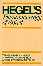 Phenomenology of Spirit by G. W. F. Hegel