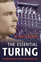 The essential Turing : seminal writings in…