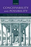 O'Leary-Hawthorne, John: Conceivability and Possibility