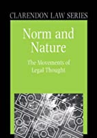 Norm and Nature: The Movements of Legal…