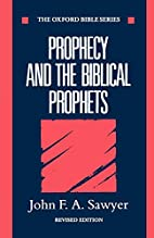 Prophecy and the Biblical Prophets (Oxford…