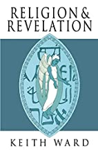 Religion and Revelation : A Theology of…