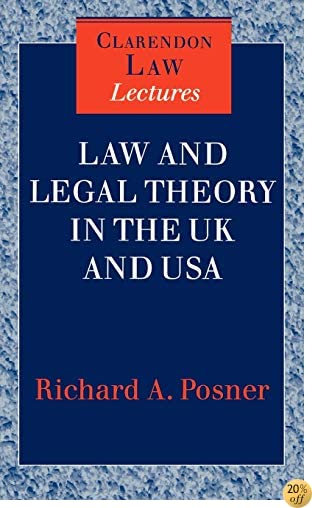 Law and Legal Theory in England and America (Clarendon Law Lectures)
