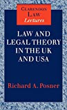 Posner, Richard A.: Law and Legal Theory in England and America (Clarendon Law Series)
