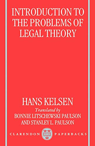introduction-to-the-problems-of-legal-theory-a-translation-of-the-first-edition-of-the-reine-rechtslehre-or-pure-theory-of-law