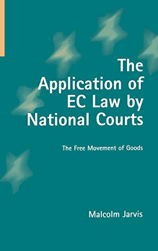 the-application-of-ec-law-by-national-courts-the-free-movement-of-goods