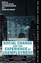 Social change and the experience of…