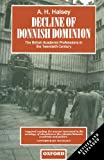 Halsey, A. H.: Decline of Donnish Dominion: The British Academic Professions in the Twentieth Century (Clarendon Paperbacks)