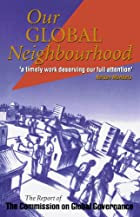 Our Global Neighborhood: The Report of the…