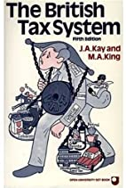 The British Tax System by J. A. Kay