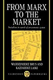 Brus, Wlodzimierz: From Marx to the Market: Socialism in Search of an Economic System