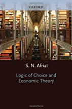 Logic of Choice and Economic Theory by…