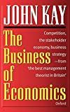 Kay, J. A.: The Business of Economics