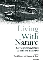 Living with nature environmental politics as…
