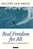 Parijs, Philippe Van: Real Freedom for All: What (If Anything) Can Justify Capitalism?