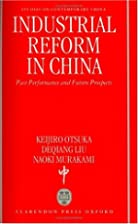 Industrial Reform in China: Past Performance…