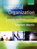 Martin, Stephen: Industrial Organization: A European Perspective