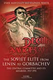 Mawdsley, Evan: The Soviet Elite from Lenin to Gorbachev: The Central Committee and Its Members, 1917-1991