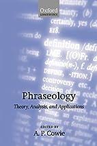 Phraseology: Theory, Analysis, and…