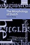 Booij, G. E.: The Morphology of Dutch