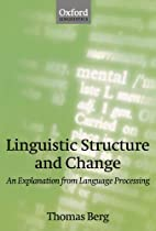 Linguistic Structure and Change: An…